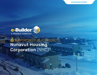 Nunavut Housing Corporation Reaps Rewards of a Centralized PMIS