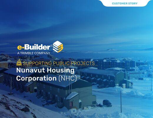 Nunavut Housing Corporation Reaps Rewards of a Centralized PMIS