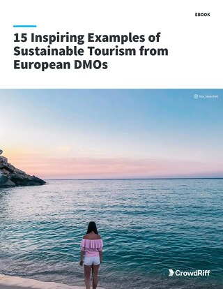 15 Inspiring Examples of Sustainable Tourism From European DMOs