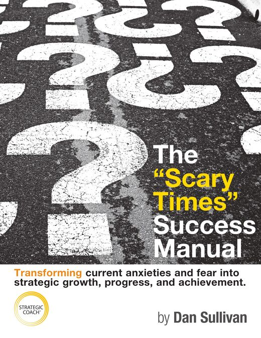 "The ""Scary Times"" Success Manual"