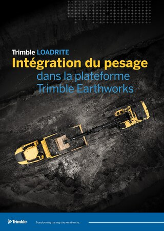 Trimble LOADRITE Payload Management for Trimble Earthworks Grade Control Platform - French