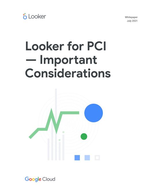Looker for PCI – Important Considerations