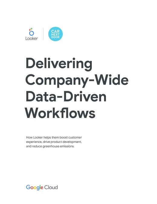 Car Next Door: Delivering Company Wide Data-Driven Workflows