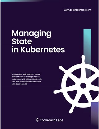 Building Stateful Apps with Kubernetes & CockroachDB