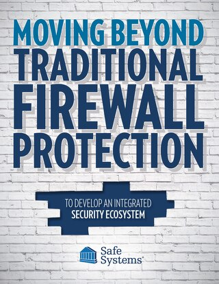 Moving Beyond Traditional Firewall