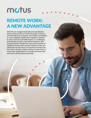 Remote Work: A New Advantage Report