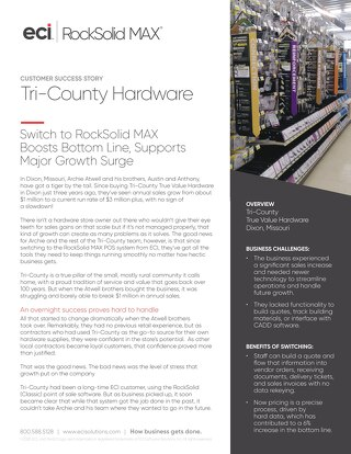 Tri-County Hardware RockSolid MAX Customer Success Story