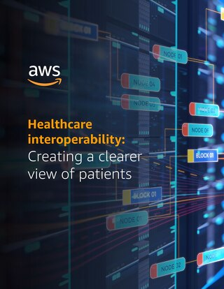 Healthcare interoperability: Creating a clearer view of patients