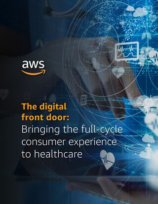 The digital front door: Bringing the full-cycle consumer experience to healthcare