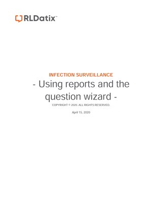 RL6: Infection Job Aid Using report wizards