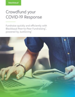 Blackbaud Peer-to-Peer Fundraising, powered by JustGiving - COVID-19 Response Guide