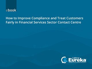 How to Improve Compliance and Treat Customers Fairly in Finance - UK