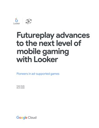 Futureplay advances to the next level of mobile gaming with Looker