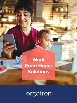 Healthy Work From Home Solutions with Ergotron