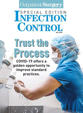 Special Edition: Infection Control - May 2020 - Subscribe to Outpatient Surgery Magazine
