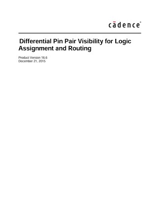 Differential Pin Pair Visibility for Logic Assignment and Routing