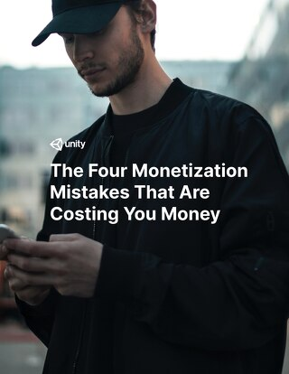 The Four Monetization Mistakes That Are Costing You Money
