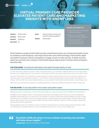Firefly Health: Virtual Primary Care Provider Elevates Patient Care and Marketing Insights with Snowflake