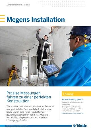 Megens Installation | Präzise Messungen führen zu einer perfekten Konstruktion