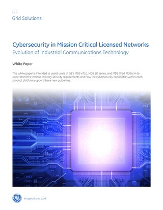 White Paper: Cybersecurity in Mission Critical Licensed Networks: Evolution of Industrial Communicat