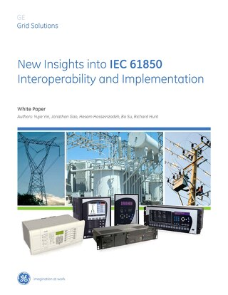 White Paper: IEC 61850 Interoperability and Implementation