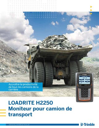 Trimble LOADRITE H2250 Haul Truck Monitor Brochure - French