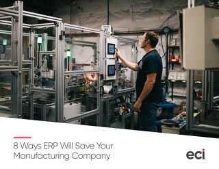 8 Ways ERP Will Save Your Company