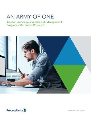 An Army of One: Tips for Launching a Vendor Risk Management Program with Limited Resources