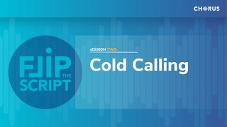 Flip the Script: Cold Calls