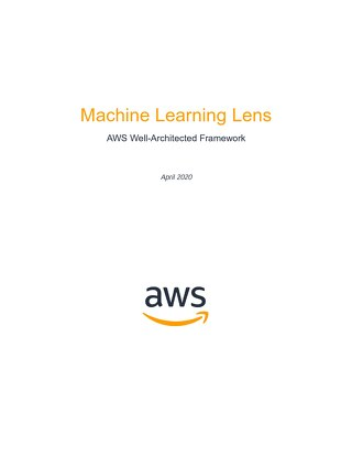 Wellarchitected Machine Learning Lens