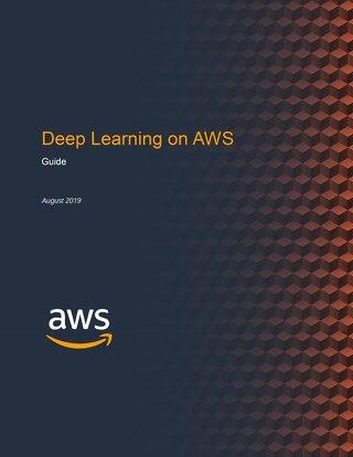 Deep Learning on AWS