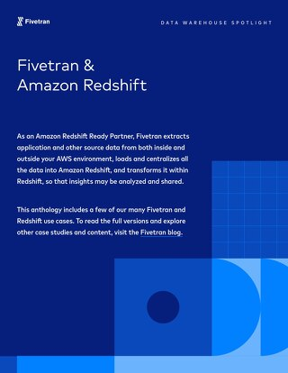 Amazon Redshift & Fivetran Case Study Anthology