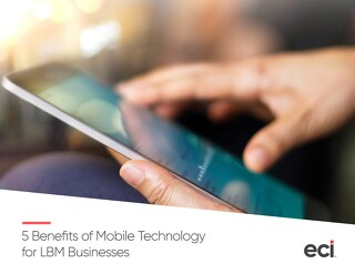 5 Benefits of Mobile Technology LBM Businesses - AUS