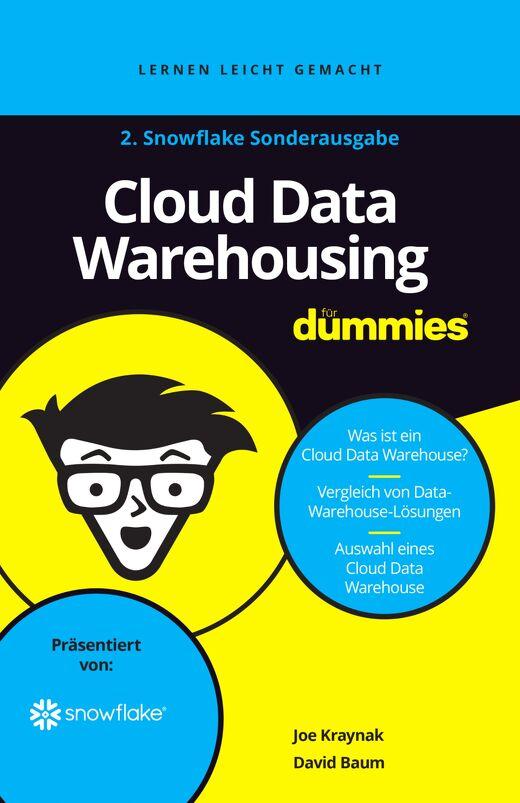 Cloud Data Warehousing Für Dummies - 2. Snowflake Sonderausgabe