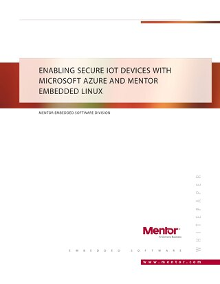Enabling secure IoT devices with Microsoft® Azure and Mentor Embedded Linux®