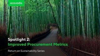 Spotlight 2: Improved Procurement Metrics