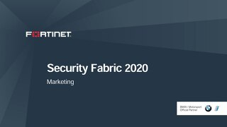 Fortinet Security Fabric Presentation