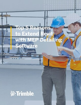 The Top 5 Reasons to Extend Revit With MEP Detailing Software