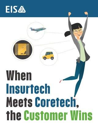 When Insurtech Meets Coretech, the Customer Wins