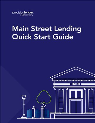 Main Street Lending Quick Start Guide