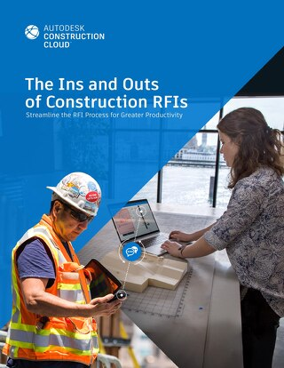 The Ins and Outs of Construction RFIs