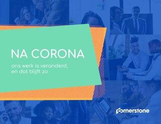 Na corona: ons werk is veranderd, en dat blijft zo