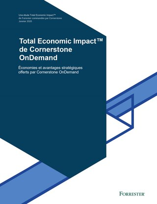 L'impact économique de Cornerstone OnDemand, par Forrester