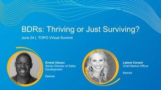BDRs: Thriving or Just Surviving Slide Deck