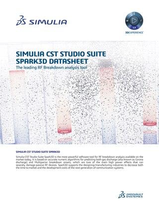 SIMULIA CST Studio Suite Spark3D Datasheet