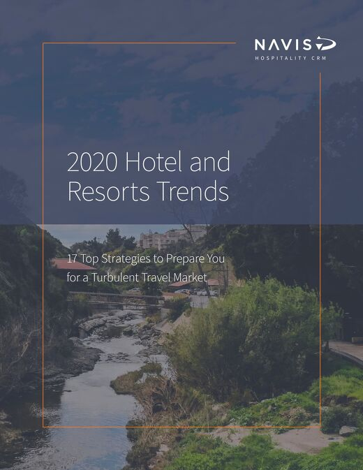 Hotel and Resort Trends: 17 Top Strategies to Prepare You for a Turbulent Market