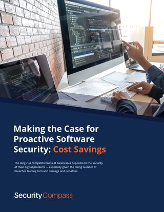 Making the Case for Proactive Software Security — Cost Savings