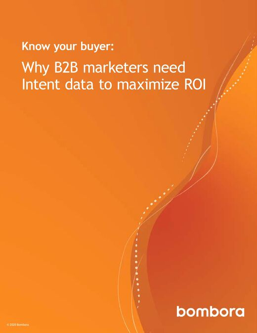 Know your buyer - Why B2B marketers need Intent data to maximize ROI