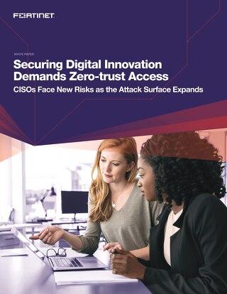 Securing Digital Innovation Demands Zero-trust Network Access