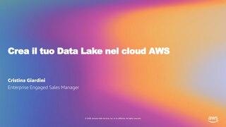Crea il tuo Data Lake nel cloud AWS_Welcome